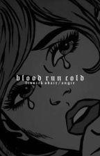 BLOOD RUN COLD  ( FINNICK ODAIR ) by kingbIack
