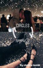 Circles [Ongoing] by CxTannir