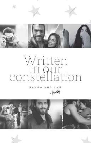 Written in our constellation   Sanem and Can [Erkenci Kuş