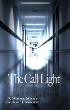 The Call Light by FearScale