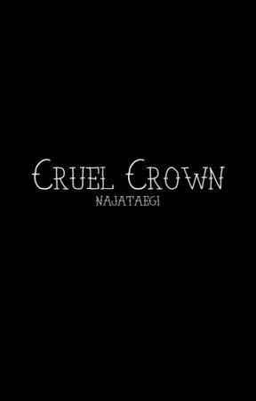 Cruel Crown by NajaTaegi