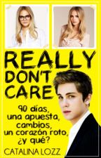Really don't care (cancelada) by SweetCat14