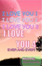 ILOVE YOU (1-2-3-4 EVER) by NeomiSurtida