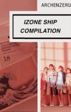 IZONE SHIP COMPILATION  by archenzeru