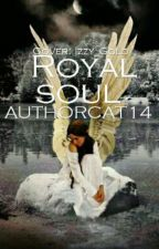 Royal Soul by authorcat14