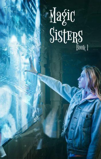 Magic Sisters (Book 1)