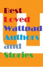 Best Loved Wattpad Authors and Stories by MarilynGraceDiaz