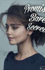 Promises Bare Secrets ~ The Originals [Book One] by 101diamondz