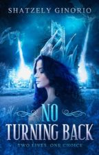 No Turning Back by shatzelyginorio