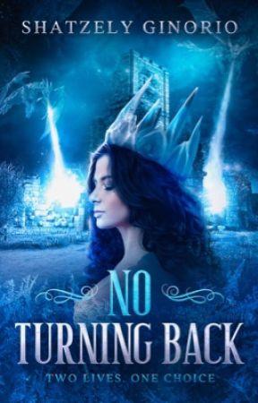 No Turning Back by shatzelyginorio