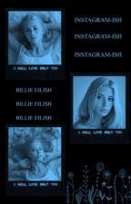 Instagramish ¿| Billie Eilish by iamjohnwlennon