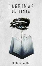 Lágrimas de tinta by AlexaRuVa