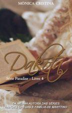 Série Paradise - Dakota by MnicaCristina140