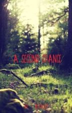 A second chance by betaX17