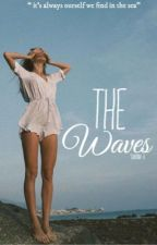 The Waves  by Sabrinaaxxo