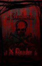 Slashers X Reader Oneshots by DevilTownSalt