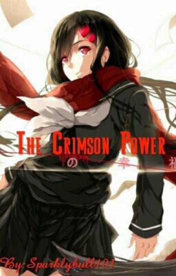 The Crimson Power- My Hero Academia x OC - Mentally Insane