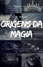 origens da magia. by whymallu
