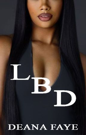 LBD (18+) -- A Novella by delenatwihard