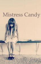 Mistress candy by xoxamberxoxox