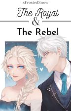 ♔TheRoyal & TheRebel۞(Jelsa|FanFic) [Editing] by xFrostedSnow
