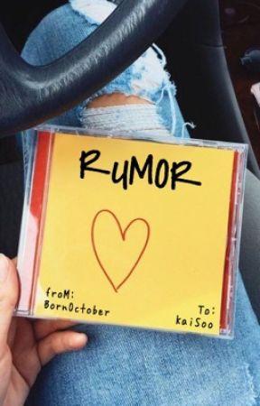 Rumor ; K A I S O O by BornOctober