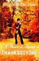 Prince & The Fam Book 30: A Short & Sweet Thanksgiving  by mrs_mellie175