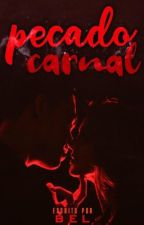 Pecado Carnal by belleap_