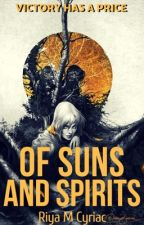 OF SUNS AND SPIRITS by riyamcyriac