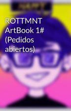 ROTTMNT ArtBook 1# (Pedidos abiertos) by P0PS0W