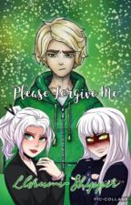 ~{Please Forgive Me}~ A Ninjago Llorumi Fanfiction {Slow Updates} by -Pass_The_Suga-