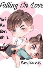 BL - [Mini Ah Qian 2] Falling In Love (Original Indonesia) by Chintralala