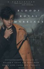 «BLOODY ROYAL MARRIAGE•||•» JJK by gigiloveskookie