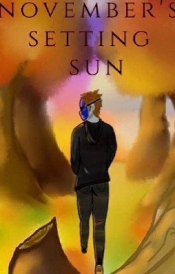 November's Setting Sun (Eyeless Jack x reader)
