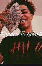 Menace To Society  by lakeyah1