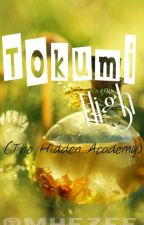 Tokumi High ( The Hidden Academy )- Ongoing by Mhezee