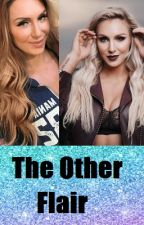 The Other Flair (Seth Rollins Love Story) by RebelSnowflake