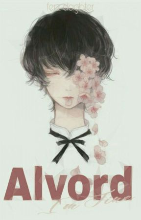Alvord-I'm Fine [Completed] by Ferzta