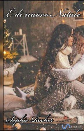 È di nuovo Natale by SophieRocherBooks