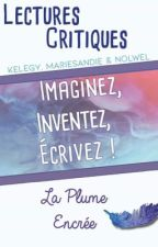 Lectures Critiques La Plume Encrée - Book II by LaPlumeEncree