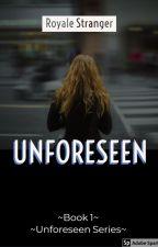 Unforeseen by racche9
