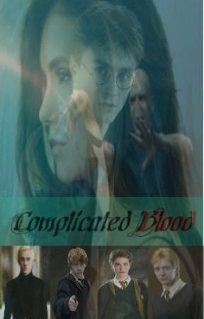 Complicated Blood (A Harry Potter Fanfic) *Completed