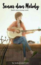 Senar dan Melody by laskarcinta0331