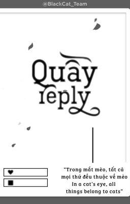 Đọc truyện Quầy Reply - Ổ Mèo Đen