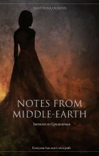 Записки из Средиземья (OST Notes From Middle-Earth) by EkaterinaOgneva
