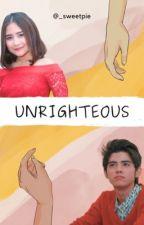 Unrighteous by _sweetpie