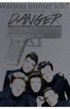 One Direction-Danger (Deutsche FF) by Directioner_Tizzi