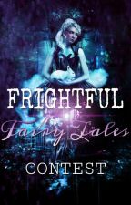 Frightful Fairy Tales Contest by _Dark_Fantasy