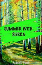 Summer With Sierra  by Enzie_Black