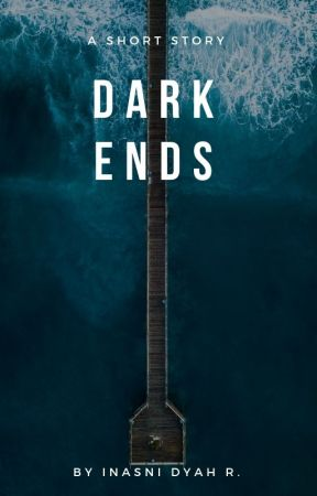 Dark Ends by inas_nee